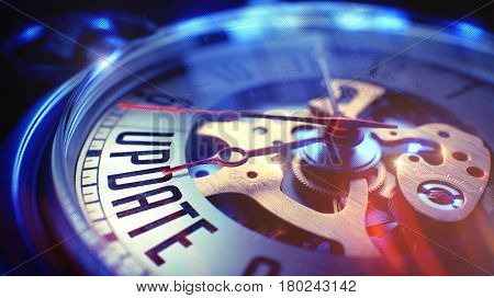 Update. on Watch Face with CloseUp View of Watch Mechanism. Time Concept. Film Effect. Pocket Watch Face with Update Text on it. Business Concept with Light Leaks Effect. 3D Render.
