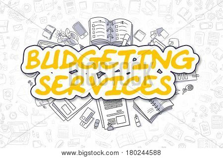 Doodle Illustration of Budgeting Services, Surrounded by Stationery. Business Concept for Web Banners, Printed Materials.