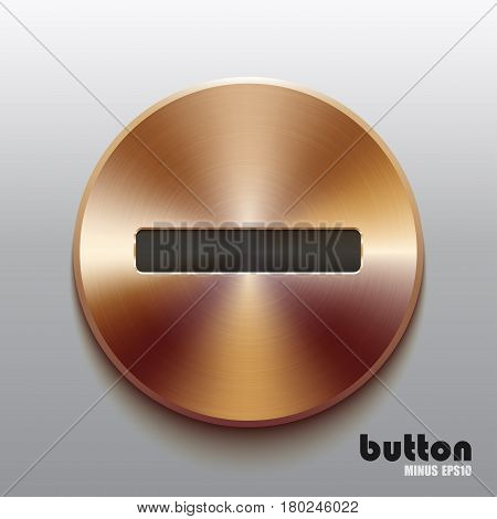 Round minus button with black symbol and brushed bronze texture isolated on gray background