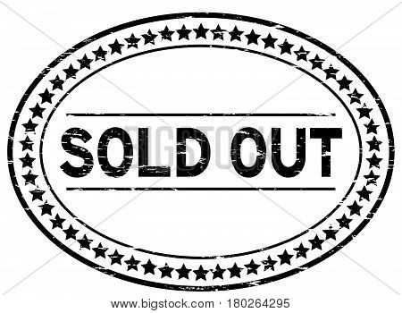 Grunge black sold out oval rubber seal stamp on white background