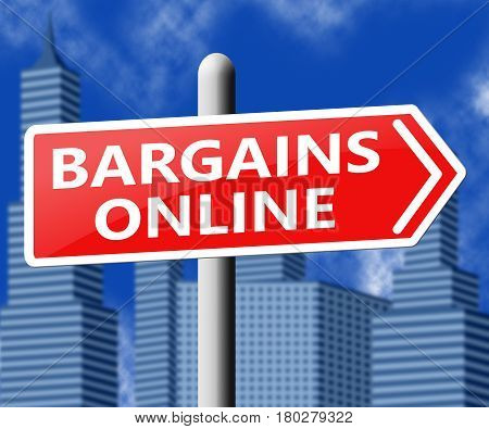 Bargains Online Showing Internet Deal 3D Illustration