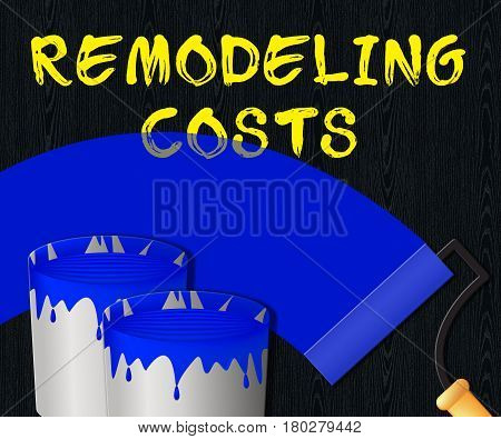 Remodeling Costs Displays House Remodeler 3D Illustration