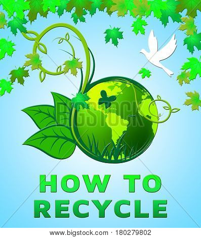 How To Recycle Shows Recycling Tips 3D Illustration