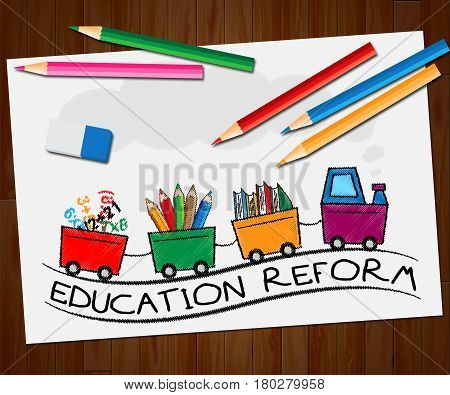 Education Reform Showing Changing Learning 3D Illustration