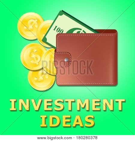 Investment Ideas Meaning Investing Tips 3D Illustration