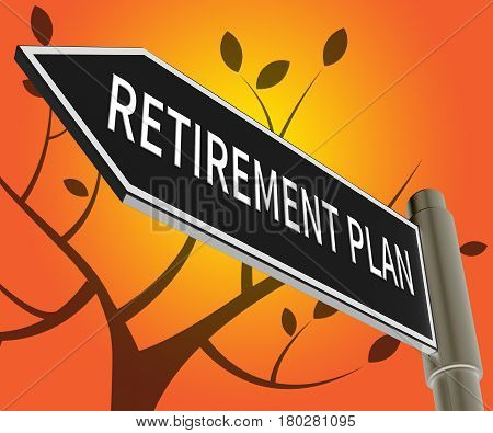 Retirement Plan Representing Elderly Pension 3D Illustration