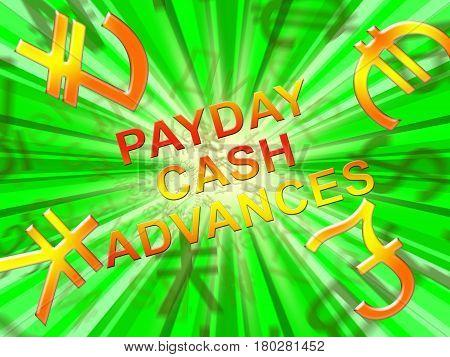 Payday Cash Advances Means Loan 3D Illustration