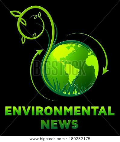 Environmental News Shows Eco Publication 3D Illustration