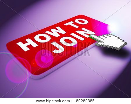 How To Join Shows Membership Registration 3D Rendering
