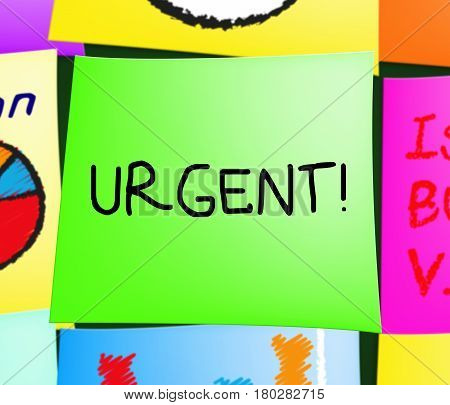 Urgent Note Displaying Immediate Priority 3d Illustration poster