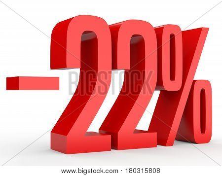 Minus Twenty Two Percent. Discount 22 %.