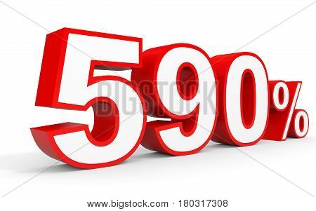 Five Hundred And Ninety Percent. 590 %. 3D Illustration.