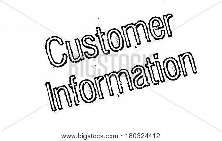 Customer Information rubber stamp. Grunge design with dust scratches. Effects can be easily removed for a clean, crisp look. Color is easily changed.
