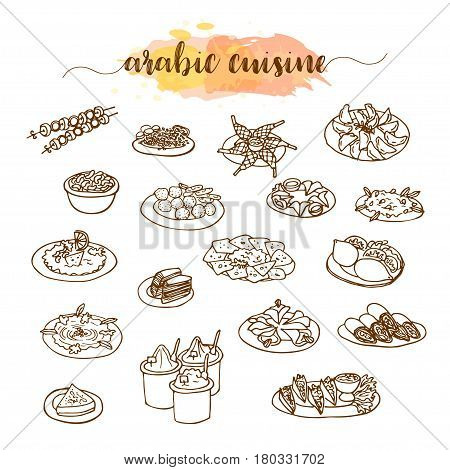 Arabic cuisine, traditional food set of hand-drawn meal elements in line art style on white background, vector illustration, doodle sketch