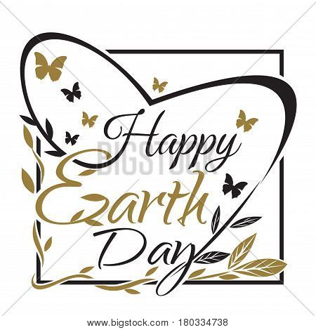 Happy Earth Day. Lettering card. Typographic design. Vector black and gold illustration