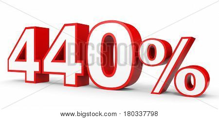 Four Hundred And Forty Percent. 440 %. 3D Illustration.
