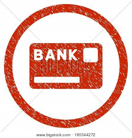 Bank Card grainy textured icon inside circle for overlay watermark stamps. Flat symbol with scratched texture. Circled dotted vector red ink rubber seal stamp with grunge design on a white background.