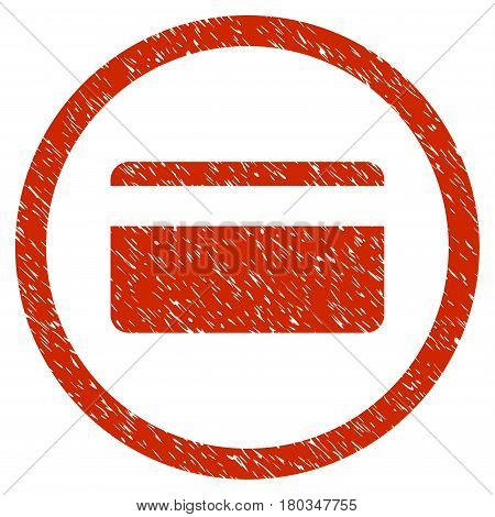 Plastic Card grainy textured icon inside circle for overlay watermark stamps. Flat symbol with dirty texture. Circled dotted vector red ink rubber seal stamp with grunge design on a white background.