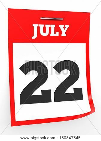 July 22. Calendar On White Background.