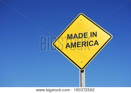 road warning sign with text made in America