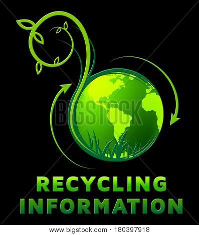 Recycling Information Shows Earth Friendly 3D Illustration