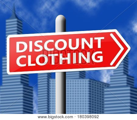 Discount Clothing Means Cheap Clothes 3D Illustration
