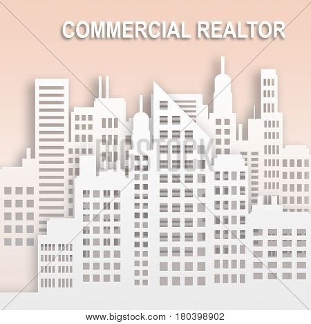 Commercial Realtor Represents Office Property Buildings 3D Illustration