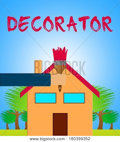 Home Decorator Means House Painting 3D Illustration
