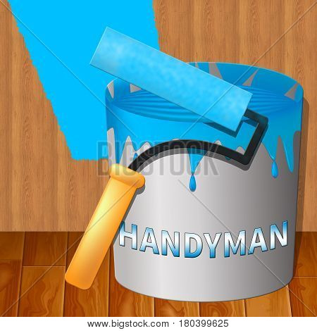 House Handyman Represents Home Repairman 3D Illustration