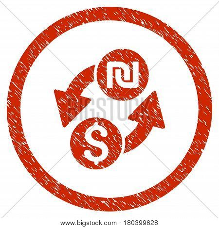 Dollar Shekel Exchange grainy textured icon inside circle for overlay watermark stamps. Flat symbol with dirty texture. Circled vector red rubber seal stamp with grunge design.