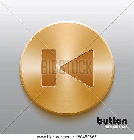 Rewind previous round button with brushed golden metal texture isolated on gray background
