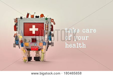 Take care of your health advertisement template poster. Medical first aid robotic monitor red display. Friendly toy character, set of colorful pills drugs in arms