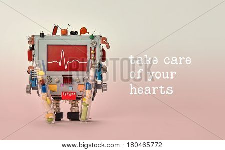 Take care of your hearts quote. Medic cardiogram monitor heartbeat line on red display cardiograph. Robot character with clinic pulse test graphic, set of colorful pills drugs in arms