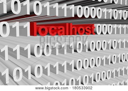 localhost in a binary code 3D illustration