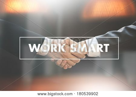 Working Work Smart  Productive Effective Growth Development Passion And Management Concept.