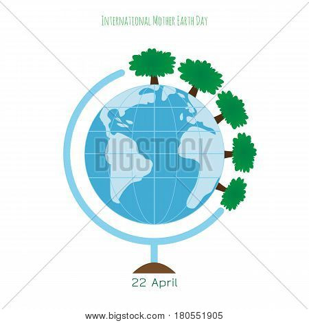 Ecology concept with globe and trees. International Mother Earth Day environmental movement vector illustration