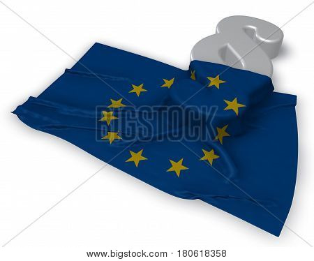paragraph symbol and flag of the european union - 3d rendering