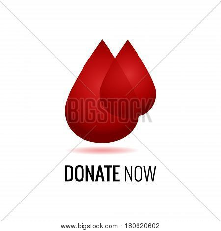 Realistic blood drops for World Donation Day. Donate now message. Medical sign.