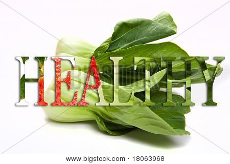 Background of healthy oriental bok choi vegetable with the text word ' Healthy '