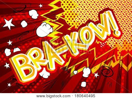 Bra-Kow! - Vector illustrated comic book style expression.