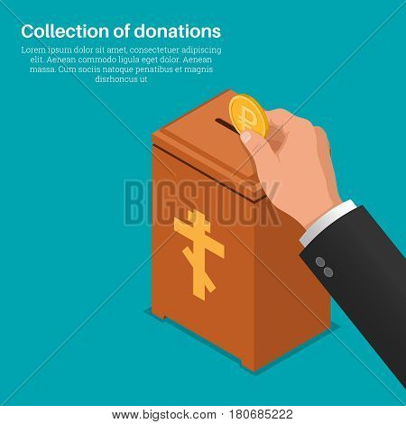 The hand lowers a coin in a box for donations. Concept of donation monetary collecting help to people. A donation on church. Human mercy. Vector illustration 3d style. Isometric projection. Flat design.