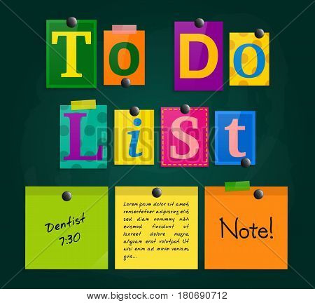 To do list from letters and colorful sticky notes pinned to a blackboard with magnets.