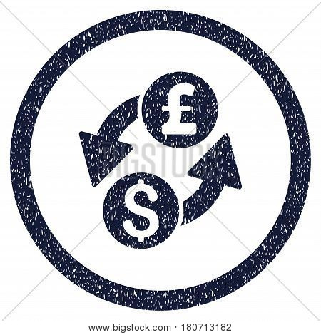 Dollar Pound Exchange grainy textured icon inside circle for overlay watermark stamps. Flat symbol with dust texture. Circled vector indigo blue rubber seal stamp with grunge design.