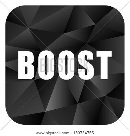 Boost black color web modern brillant design square internet icon on white background.