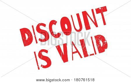 Discount Is Valid rubber stamp. Grunge design with dust scratches. Effects can be easily removed for a clean, crisp look. Color is easily changed.