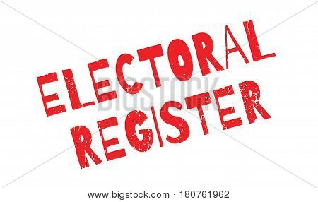 Electoral Register rubber stamp. Grunge design with dust scratches. Effects can be easily removed for a clean, crisp look. Color is easily changed.