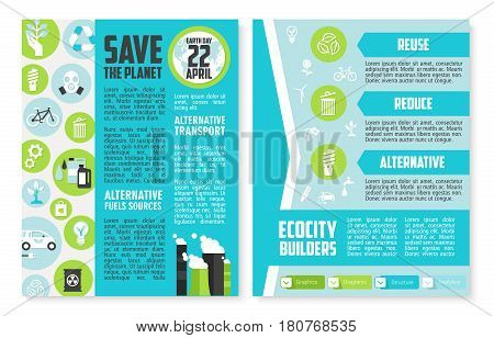 Earth Day brochure template. Save the planet poster of environment conservation principles with recycle, alternative energy and fuel resources, eco transport, reuse, reduce, green city symbols