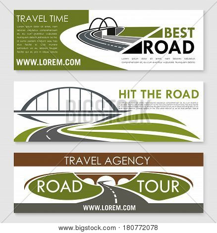 Travel company or tourist agency banners. Vector set of templates or road trip ways for car tour and bus journey with design of highways or motorways adventure routes, bridges and pathway tunnels