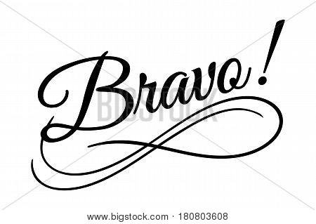 Bravo sign. Vector illustration. Beautiful typography banner lettering word text vector design. Greeting invite poster card hand drawn ink black art brush white isolated background