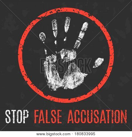 Vector illustration. Social problems of humanity. Stop false accusation.